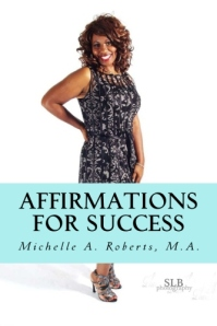 AFFIRMATIONS BY M. ROBERTS