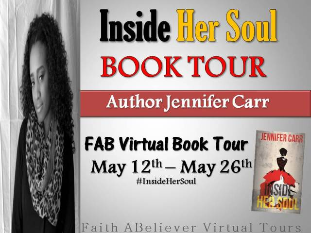 Follow Author Jennifer Carr Virtual Book Tour...Great things are happening #‎InsideHerSoul ‬ http://bit.ly/1mA2oco  ‪#‎FABVTours‬