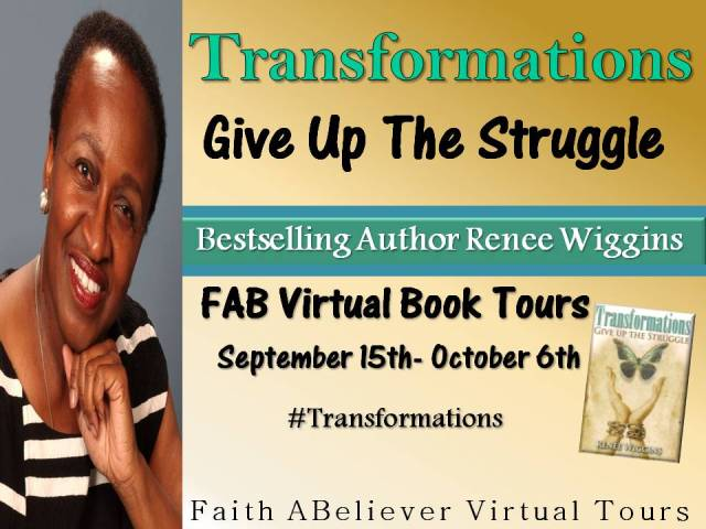 Follow Bestselling Author Renee Wiggins FAB Virtual Book Tour…Great things are happening for #Transformations #FABVTours => http://bit.ly/1rQKT6G