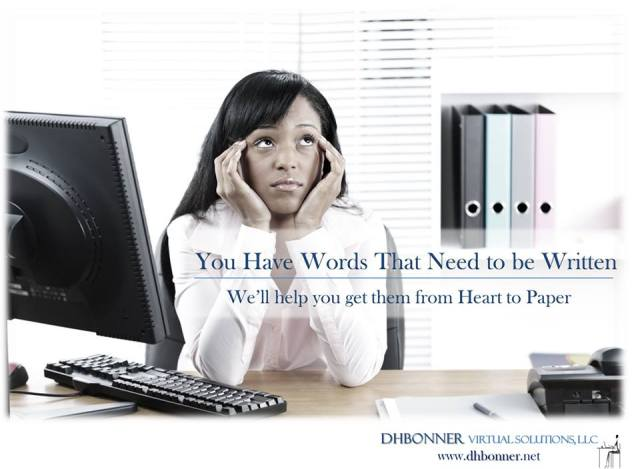 Virtual Solutions for those Individuals or Organizations seeking higher Performance, Excellence and Growth!   We provide you with the Advanced Writing & Coaching Support you need... so that you can focus on your Goals!  Visit: www.dhbonner.net