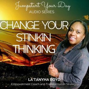 Change That Stinkin Thinking flat artus