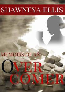 Get your copy today: Memoirs of an Over-Comer by Shawneya Ellis Link: http://amzn.com/B00PS1G654