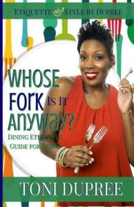 Get your copy today:   Whose Fork Is It Anyway by Toni Dupree Link: http://amzn.com/1515311112